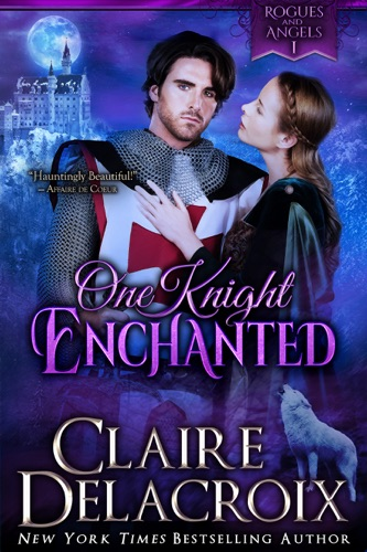 Claire Delacroix - One Knight Enchanted