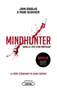 Mindhunter - Dans la tête d'un profileur La couverture du livre martien