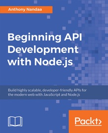 Beginning Api Development With Node Js