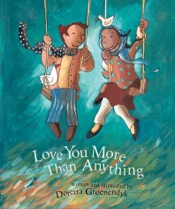 Download and Read Online Love You More Than Anything