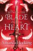 Between the Blade and the Heart: Valkyrie 1