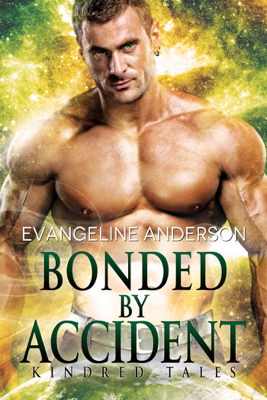 Bonded by Accident - Evangeline Anderson book