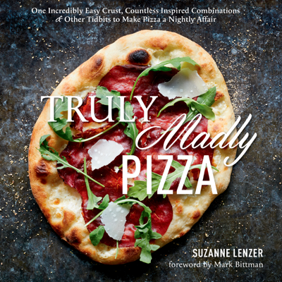 Truly Madly Pizza - Suzanne Lenzer book