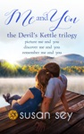 Me And You The Devils Kettle Boxed Set