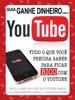 Guia Ganhe Dinheiro Com O YouTube