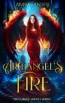 Archangels Fire
