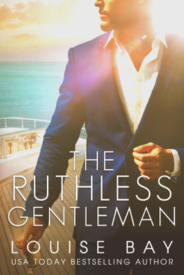 The Ruthless Gentleman - Louise Bay book