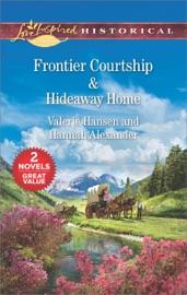 Frontier Courtship Hideaway Home