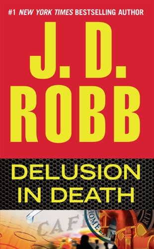 J. D. Robb - Delusion in Death