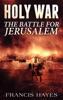 Holy War: The Battle for Jerusalem