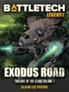 BattleTech Legends Exodus Road Twilight Of The Clans 1