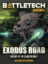 BattleTech Legends: Exodus Road (Twilight Of The Clans, #1)