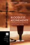 Bloodless Atonement