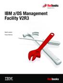 IBM z/OS Management Facility V2R3