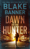 Dawn of the Hunter - An Omega Thriller