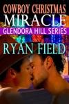 Glendora Hill Cowboy Christmas Miracle