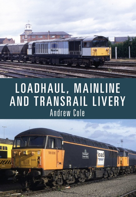 Loadhaul Mainline And Transrail Livery By Andrew Cole On Apple
