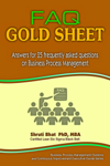 FAQ Gold Sheet- Answers for 25 Frequently Asked Questions on Business Process Management