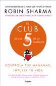 El Club de las 5 de la mañana Book Cover