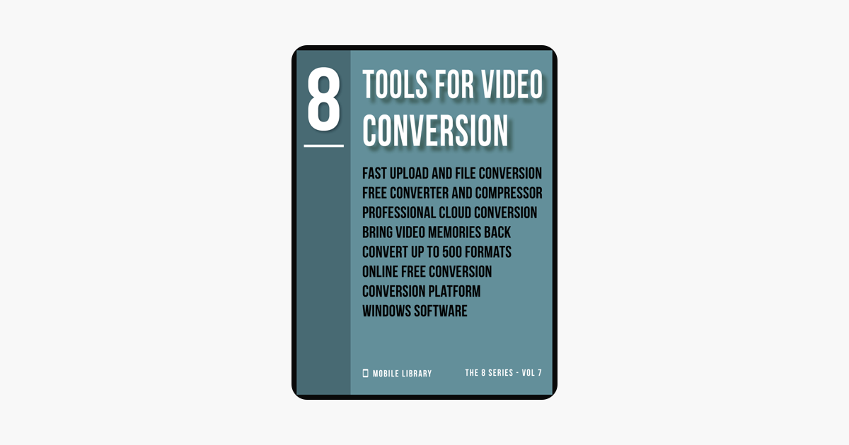 Tools For Video Conversion 8