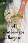 A Husband For Margaret