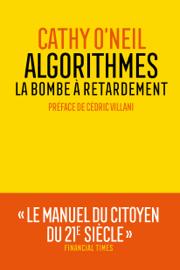 Algorithmes : la bombe à retardement