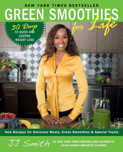 J.J. Smith - Green Smoothies for Life