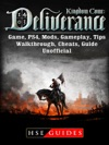 Kingdom Come Deliverance Game PS4 Mods Gameplay Tips Walkthrough Cheats Guide Unofficial
