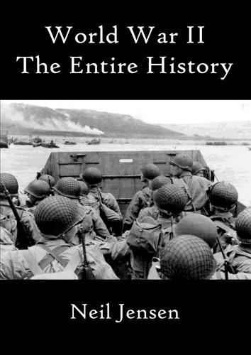 Read World War II online free by Neil Jensen at Sovranidade org