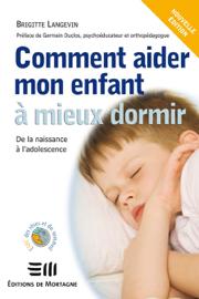 Comment aider mon enfant à mieux dormir