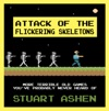 Attack Of The Flickering Skeletons More Terrible Old Games Youve Probably Never Heard Of