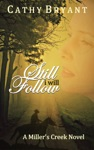 Still I Will Follow