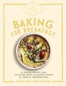 The Artisanal Kitchen: Baking for Breakfast