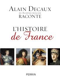 Alain Decaux Raconte L Histoire De France