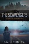 The Scavengers A Post-Apocalyptic Novella