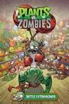 Plants Vs Zombies Volume 7 Battle Extravagonzo