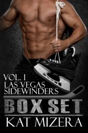 Las Vegas Sidewinders Box Set Volume 1 - Kat Mizera book summary