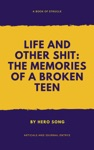 Life And Other St Memories Of A Broken Teen