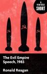 The Evil Empire Speech 1983
