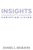 Insights For Christian Living