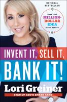 Lori Greiner - Invent It, Sell It, Bank It! artwork
