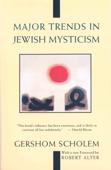 Major Trends in Jewish Mysticism