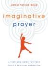 Imaginative Prayer