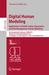 Digital Human Modeling Applications In Health Safety Ergonomics And Risk Management Human Modeling