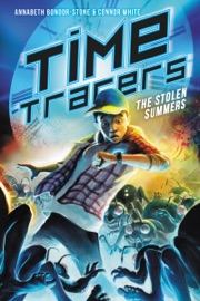 Time Tracers The Stolen Summers