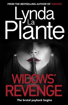 Lynda La Plante - Widows' Revenge book