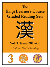 Kanji Learner's Course Graded Reading Sets, Vol. 3