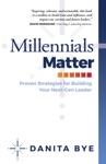 Millennials Matter