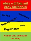 Ebay - Erfolg Mit Ebay Auktionen