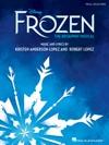 Disneys Frozen - The Broadway Musical Songbook